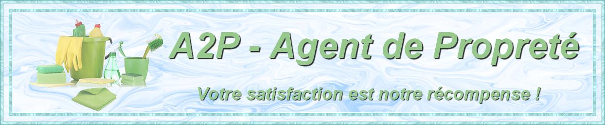 Société de nettoyage - A2P Agent de propreté